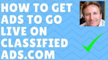 classifiedads.com how to get ads to go live