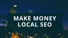 Make Money Local SEO